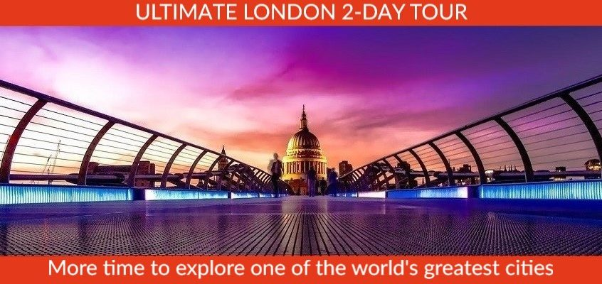 Ultimate London 2-Day Tour